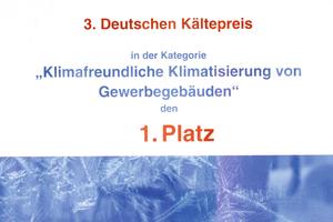 Die vom Bundesumweltministerium verliehene Urkunde des 1. Platzes beim 3. Deutschen Kältepreis<br />